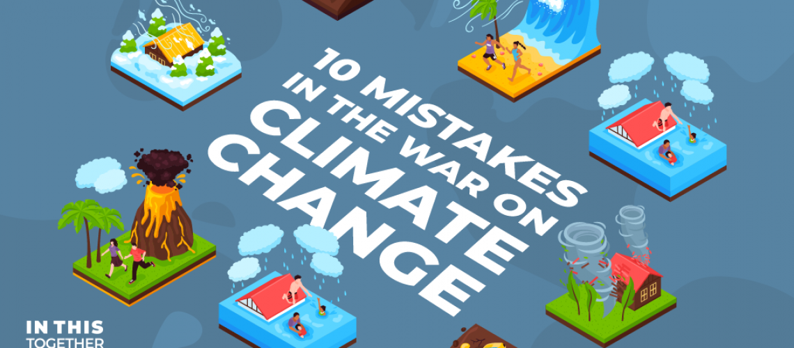 ten mistakes in the war on climate change